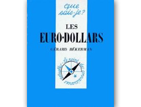 Les Euro-dollars par Gérard Bekerman